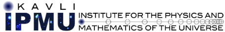 IPMU - Institute for the Physics and Mathematics of the Universe